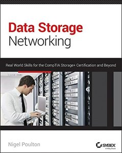 Data Storage Networking: Real World Skills for the CompTIA Storage+ Certification and Beyond (Paperback)-cover