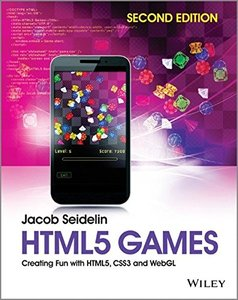 HTML5 Games: Creating Fun with HTML5, CSS3 and WebGL, 2/e (Paperback)-cover