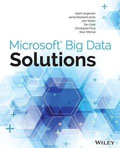 Microsoft Big Data Solutions (Paperback)