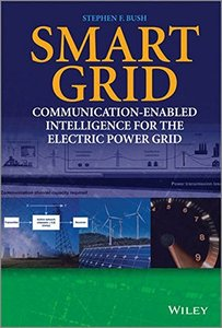 Smart Grid: Communication-Enabled Intelligence for the Electric Power Grid (Hardcover)-cover