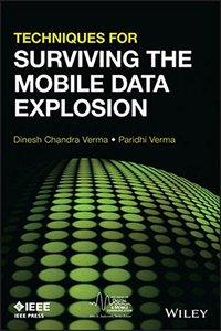 Techniques for Surviving Mobile Data Explosion (Paperback)