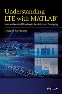Understanding LTE with MATLAB: From Mathematical Modeling to Simulation and Prototyping (Hardcover)-cover