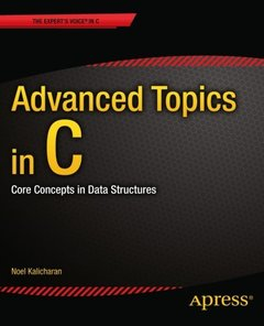 Advanced Topics in C: Core Concepts in Data Structures (Paperback)
