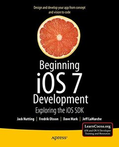 Beginning iOS 7 Development: Exploring the iOS SDK (Paperback)-cover
