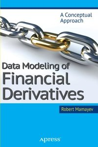 Data Modeling of Financial Derivatives: A Conceptual Approach (Paperback)-cover