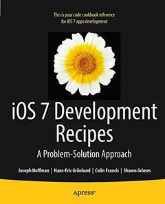 iOS 7 Development Recipes: Problem-Solution Approach (Paperback)-cover