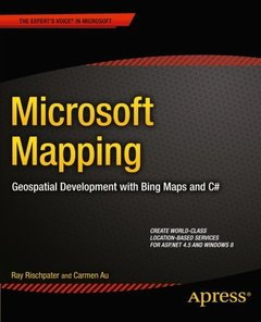 Microsoft Mapping: Geospatial Development with Bing Maps and C#-cover