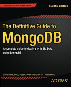 The Definitive Guide to MongoDB: A complete guide to dealing with Big Data using MongoDB (Paperback)-cover