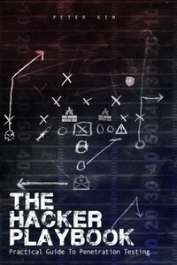 The Hacker Playbook: Practical Guide To Penetration Testing (Paperback)-cover
