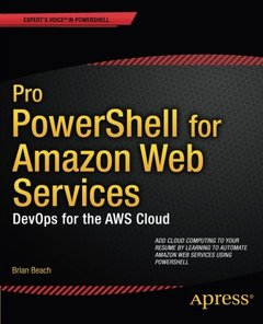 Pro PowerShell for Amazon Web Services: DevOps for the AWS Cloud (Paperback)-cover