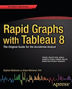 Rapid Graphs with Tableau 8: The Original Guide for the Accidental Analyst (Paperback)-cover