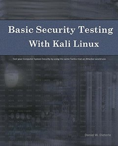 Basic Security Testing with Kali Linux (Paperback)