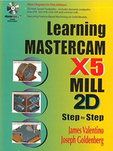 Learning Mastercam X5 Mill 2D Step-by-Step (Paperback)-cover