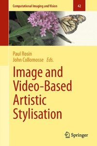 Image and Video-Based Artistic Stylisation (Hardcover)-cover