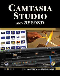 Camtasia Studio and Beyond: The Complete Guide (Paperback)-cover