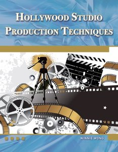 Hollywood Studio Production Techniques: Theory and Practice (Paperback)-cover