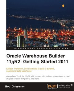 Oracle Warehouse Builder 11g R2: Getting Started 2011-cover