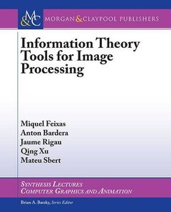 Information Theory Tools for Image Processing (Paperback)-cover
