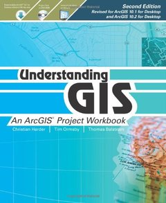 Understanding GIS: An ArcGIS Project Workbook (Paperback)-cover