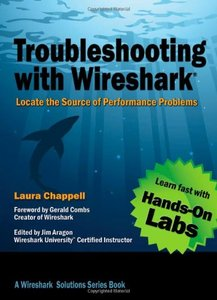 Troubleshooting with Wireshark: Locate the Source of Performance Problems (Paperback)-cover