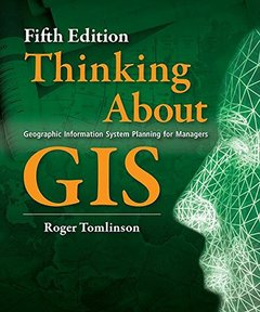 Thinking about GIS: Geographic Information System Planning for Managers [With DVD] (5TH ed.)-cover