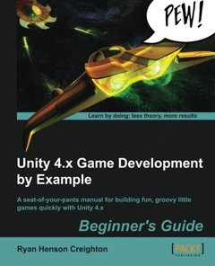 Unity 4.x Game Development by Example Beginner's Guide (Paperback)-cover