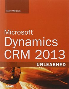 Microsoft Dynamics CRM 2013 Unleashed (Paperback)-cover