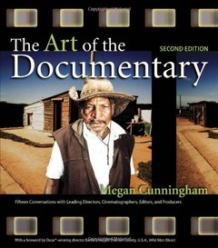 The Art of the Documentary: Fifteen Conversations with Leading Directors, Cinematographers, Editors, and Producers, 2/e (Paperback)-cover