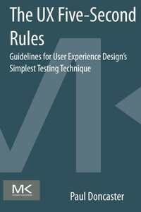The UX Five-Second Rules: Guidelines for User Experience Design's Simplest Testing Technique (Paperback)-cover