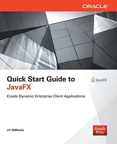 Quick Start Guide to JavaFX (Paperback)-cover