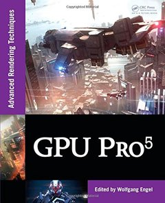 GPU Pro 5: Advanced Rendering Techniques (Hardcover)-cover