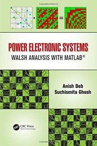 Power Electronic Systems: Walsh Analysis with MATLAB (Hardcover)-cover