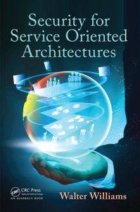 Security for Service Oriented Architectures (Paperback)-cover