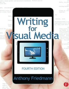 Writing for Visual Media, 4/e (Paperback)-cover