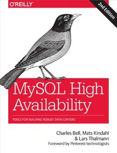 MySQL High Availability: Tools for Building Robust Data Centers, 2/e (Paperback)-cover