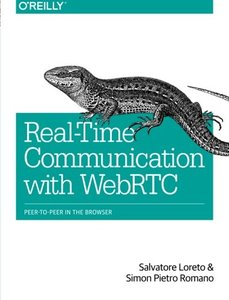 Real-Time Communication with WebRTC: Peer-to-Peer in the Browser (Paperback)-cover