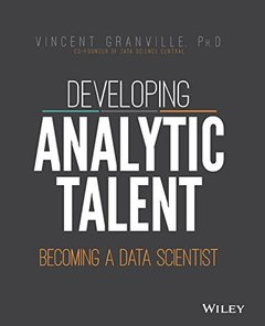 Developing Analytic Talent: Becoming a Data Scientist (Paperback)-cover