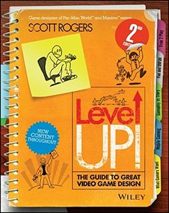 Level Up! The Guide to Great Video Game Design, 2/e (Paperback)-cover