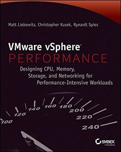 VMware vSphere Performance: Designing CPU, Memory, Storage, and Networking for Performance-Intensive Workloads (Paperback)-cover