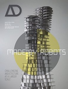 Made by Robots: Challenging Architecture at a Larger Scale (Paperback)-cover