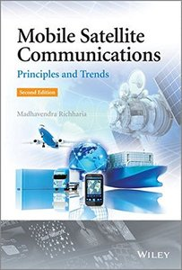Mobile Satellite Communications: Principles and Trends, 2/e (Hardcover)