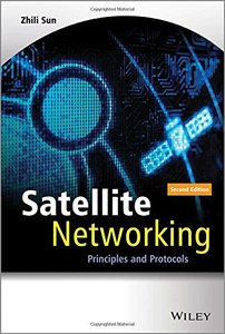 Satellite Networking: Principles and Protocols, 2/e (Hardcover)-cover