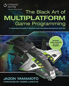 The Black Art of Multiplatform Game Programming (Paperback)