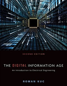 The Digital Information Age: An Introduction to Electrical Engineering, 2/e (Paperback)-cover