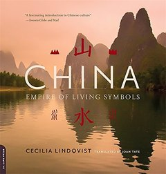 China: Empire of Living Symbols (Paperback)-cover