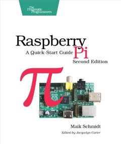 Raspberry Pi: A Quick-Start Guide [Paperback]-cover