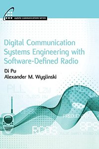 Digital Communication Systems Engineering with Software-Defined Radio (Hardcover)-cover