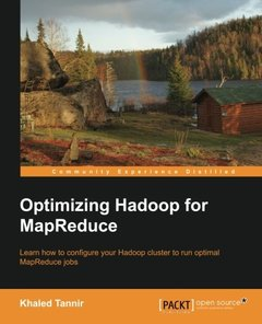 Optimizing Hadoop for MapReduce-cover