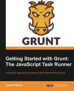 Getting Started with Grunt: The JavaScript Task Runner (Paperback)-cover
