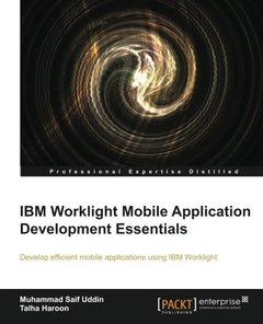 IBM Worklight Mobile Application Development Essentials-cover